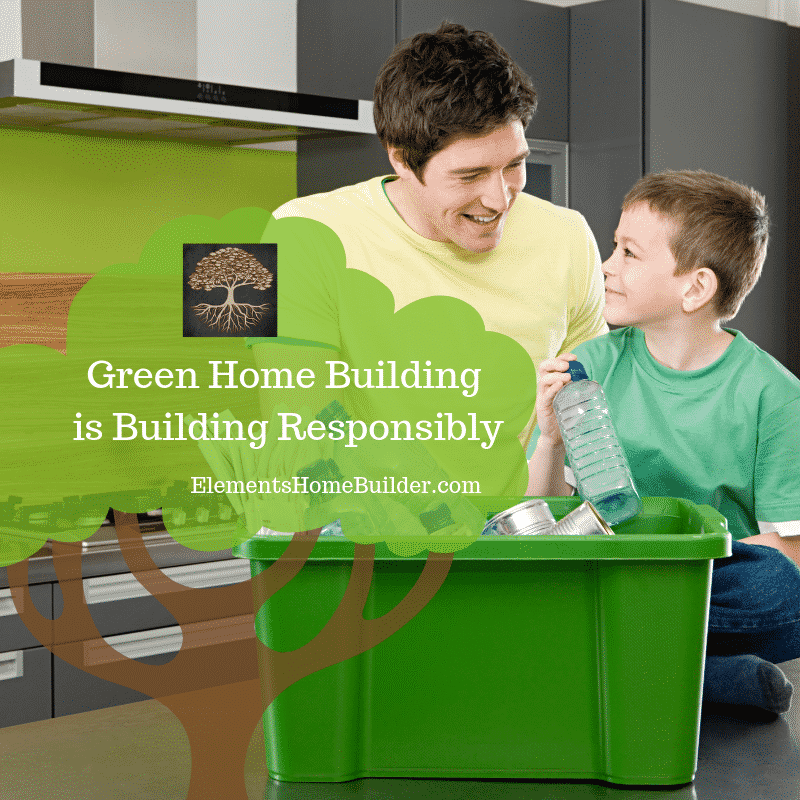 "Photo of a Dad and son recycling plastic bottles on ""Green Home Building is Building Responsibly,"" an article on Elements Design Build"