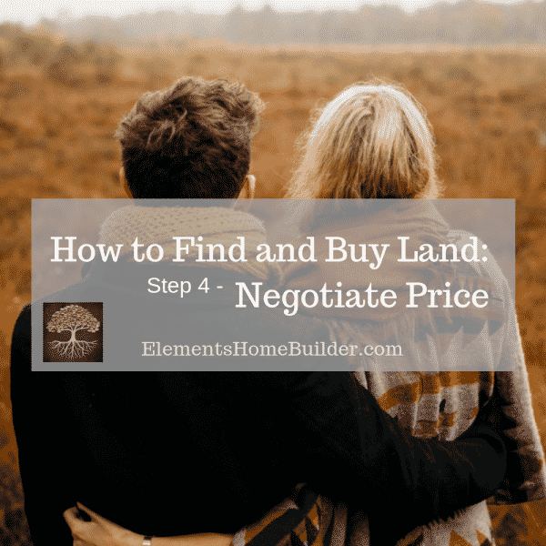 Photo of a man and woman looking out over raw land on How to Find and Buy Land: Step 4 - Negotiate Price, an article by Elements Design Build
