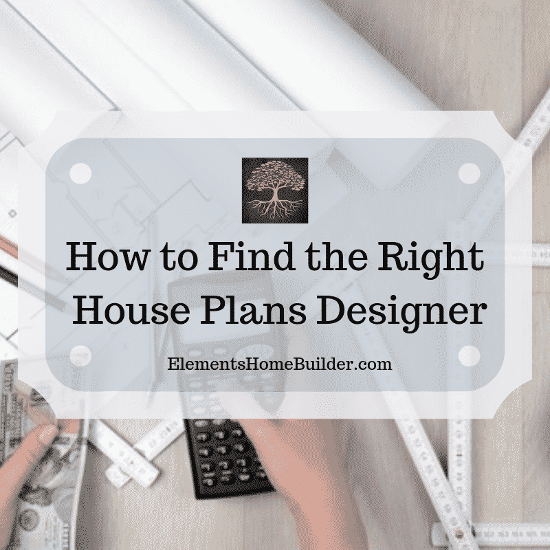 "Photo of a set of house plans, plus rulers, calculator, and money on ""How to Find the Right House Plans Designer,"" an article by Elements Design Build, Custom Home Builder Greenville SC"