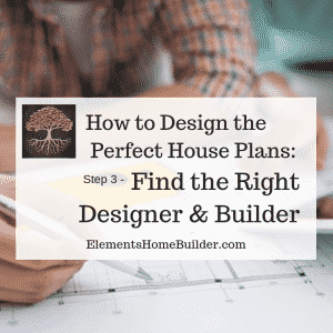 "Photo of a man and woman reviewing a set of house plans on ""How to Design the Perfect House Plans: Step 3 - Find the Right Designer and Builder,"" an article by Elements Design Build"