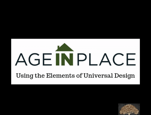 Age in Place Using the Elements of Universal Design