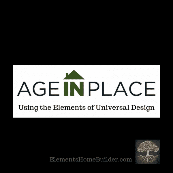 "Photo of the Age in Place Logo on ""Age in Place Using the Elements of Universal Design,"" an article by Elements Design Build, Custom Home Builder Greenville SC"