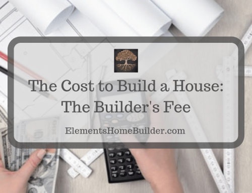 The Cost to Build a House:  The Builder's Fee