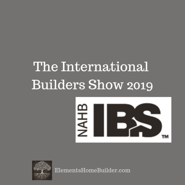"Photo of the International Builders Show logo on ""The International Builders Show 2019,"" an article by Elements, Greenville SC Custom Home Builder"