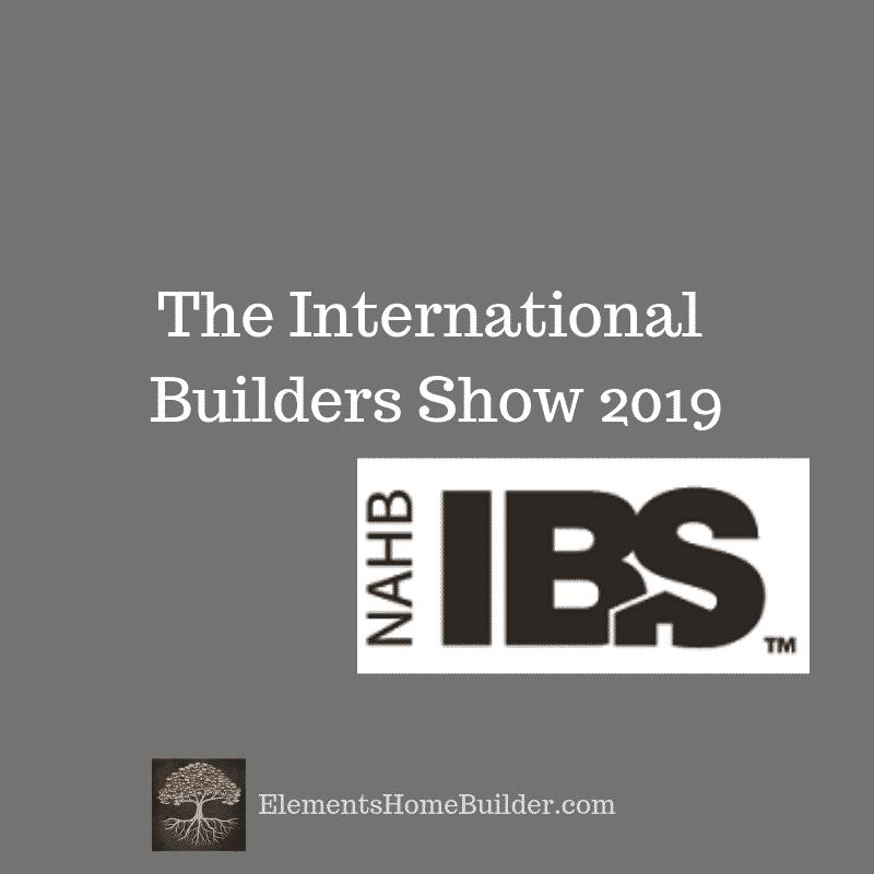 "Photo of the International Builders Show logo on ""The International Builders Show 2019,"" an article by Elements, Greenville SC Custom Home Builder"