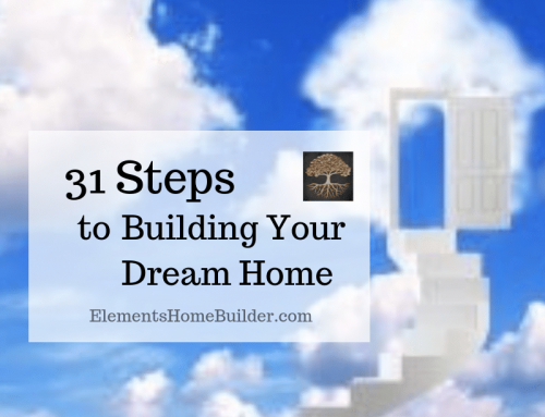 31 Steps to Building Your Dream Home