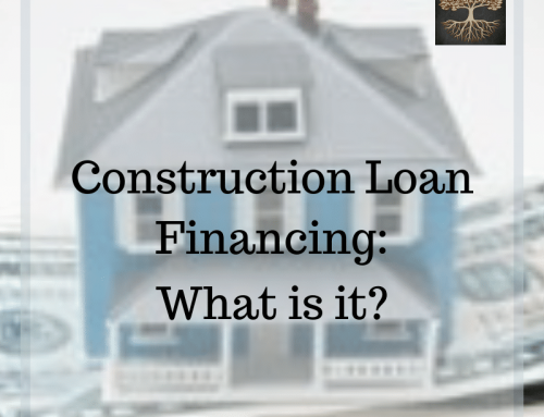 Construction Loan Financing: What is it?