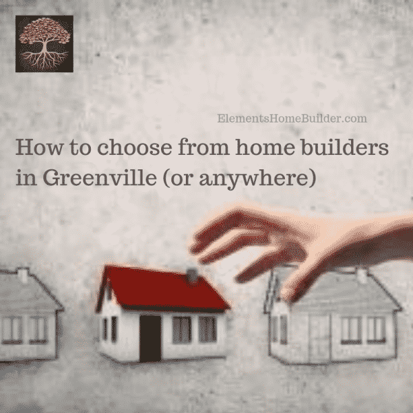 "Photo of a hand choosing one of three houses on ""How to choose from home builders in Greenville (or anywhere),"" an article by Elements Design Build, one of the best Home Builders Greenville SC"