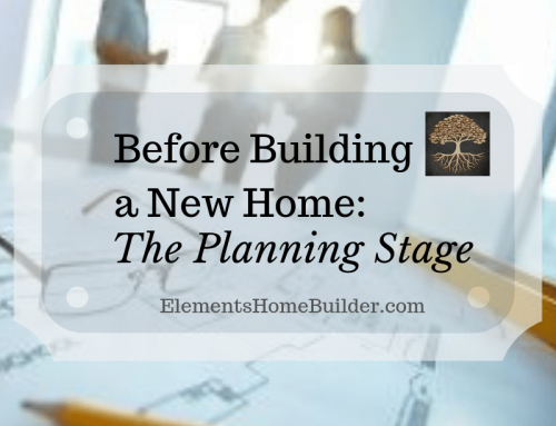 Before Building a New Home: The Planning Stage