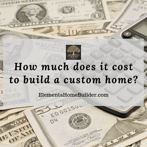 Photo of money and a calculator on How much does it cost to build a custom home, an article by Elements Design Build, one of the best Custom Home Builders Greenville SC