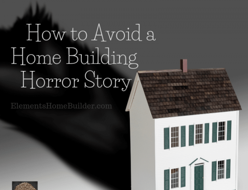 How to Avoid a Home Building Horror Story