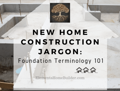 New Home Construction Jargon: Foundation Terminology 101