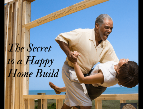 The Secret to a Happy Home Build