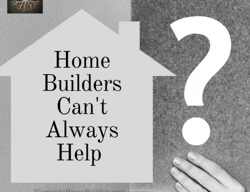 Home Builders Can't Always Help