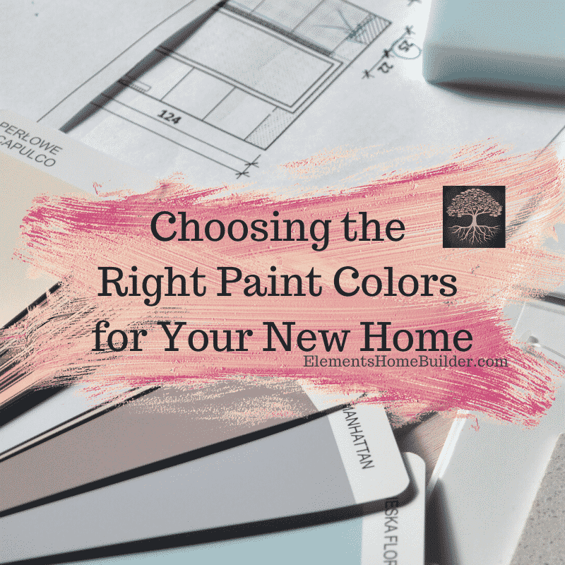 Photo of paint swatches and floor plan on Choosing the Right Paint Colors for Your New Home, an article by Elements Design Build L.L.C., Custom Home Builder Greenville SC