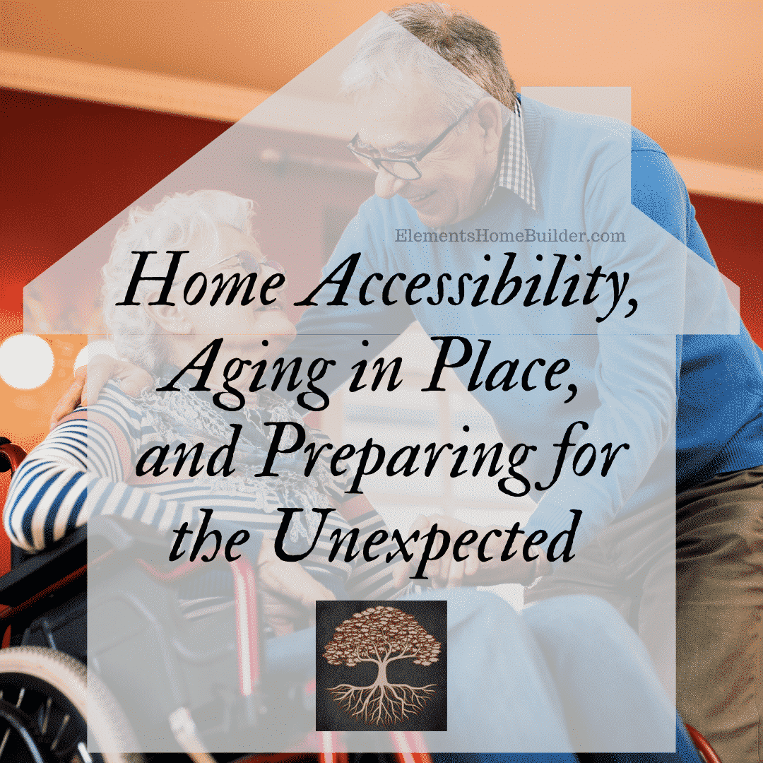 Photo of an older couple, lady is in a wheelchair on Home Accessibility, Aging in Place, and Preparing for the Unexpected, an article by Elements Design Build L.L.C., Custom Home Builder Greenville SC