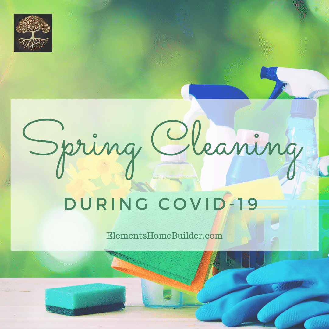 Photo of cleaning supplies, gloves, sponge, & flowers on Spring Cleaning 2020 during Covid-19, an article by Elements Home Builder, one of the best Custom Home Builders Greenville SC