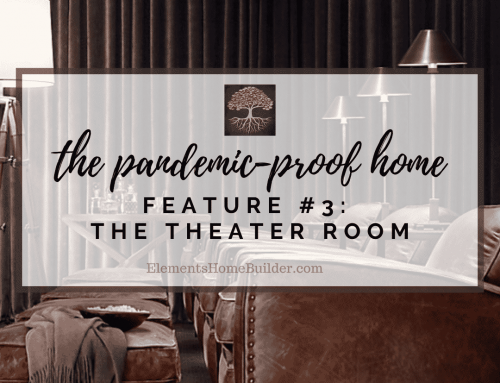 The Pandemic-Proof Home: Feature #3 – The Theater Room